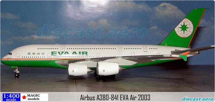 Airbus A380-841 EVA Air 2003