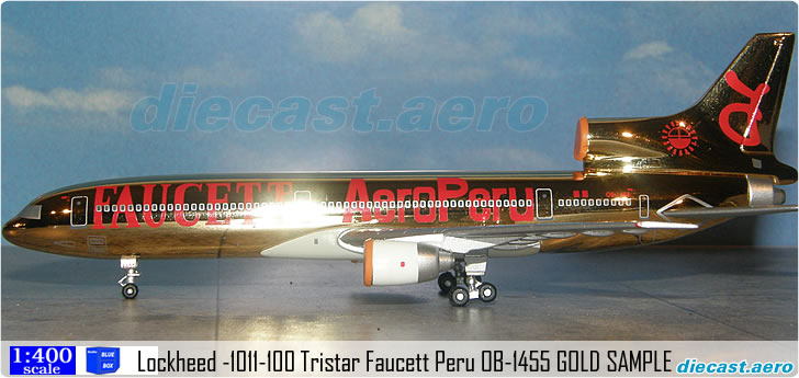 Lockheed -1011-100 Tristar Faucett Peru OB-1455 GOLD SAMPLE